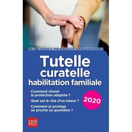 Tutelle, curatelle - habilitation familiale - 2020