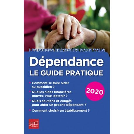 Dépendance le guide pratique 2020