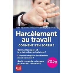 Harcèlement au travail - Comment s'en sortir ? 2020