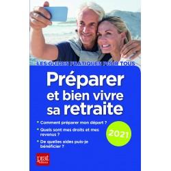 Préparer et bien vivre sa retraite 2021