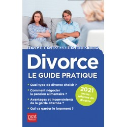 Divorce - Le guide pratique 2021