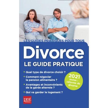 Divorce - Le guide pratique 2021