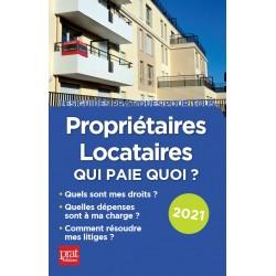 Propriétaires - locataires : qui paie quoi ? 2021
