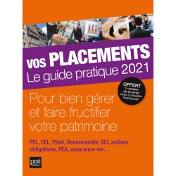 Vos placements - Le guide pratique 2021