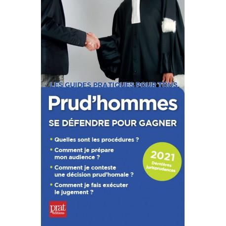 Prud'hommes - Se défendre pour gagner 2021