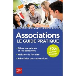 Associations - Le guide pratique 2021
