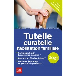 Tutelle, curatelle - habilitation familiale - 2021