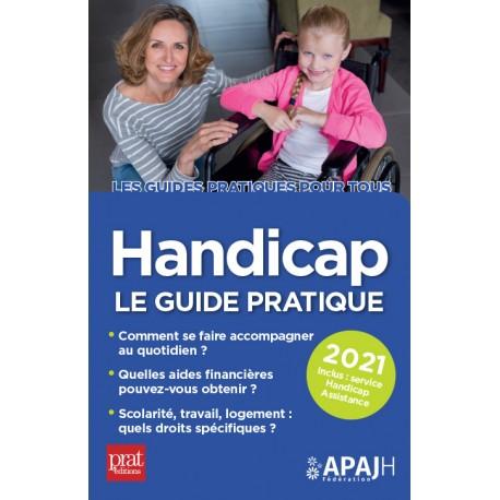 Handicap - Le guide pratique 2021