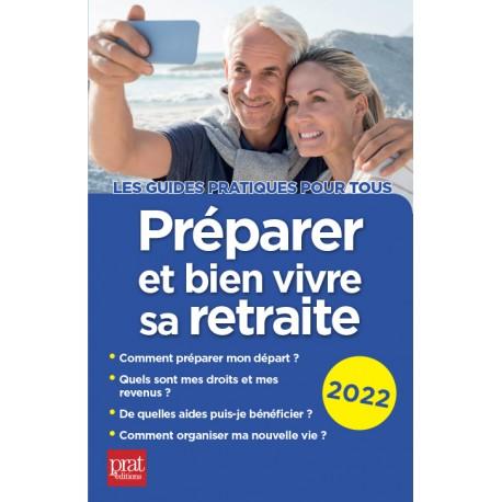 Préparer et bien vivre sa retraite 2022