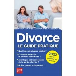 Divorce - Le guide pratique 2022