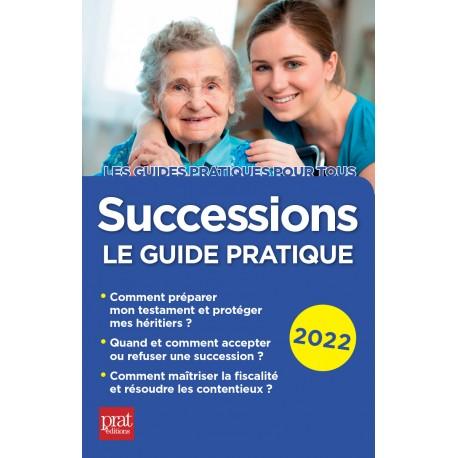 Successions - le guide pratique 2022