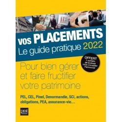 Vos placements - Le guide pratique 2022
